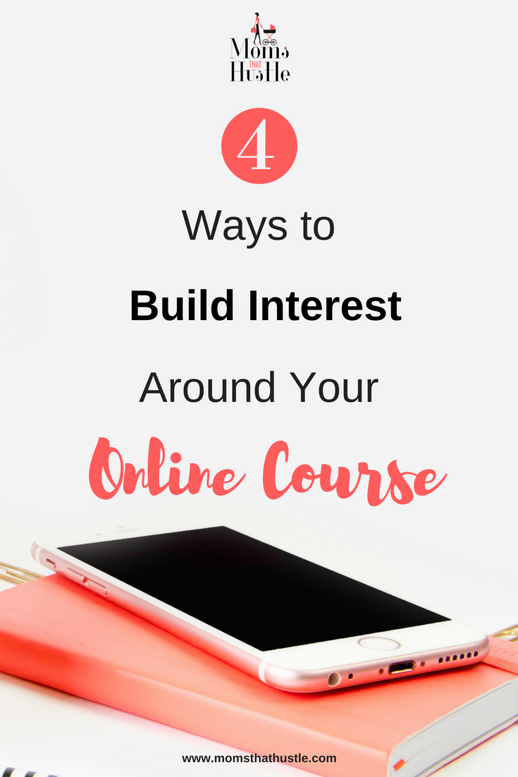 4 Ways to Build Interest Around Your Online Course.png