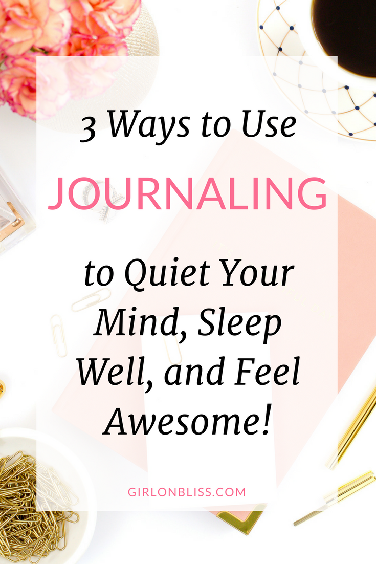 Journaling to Quiet Your Mind