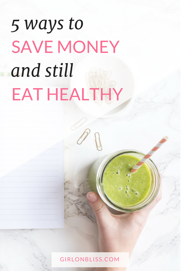 5 ways to save money and still eat healthy