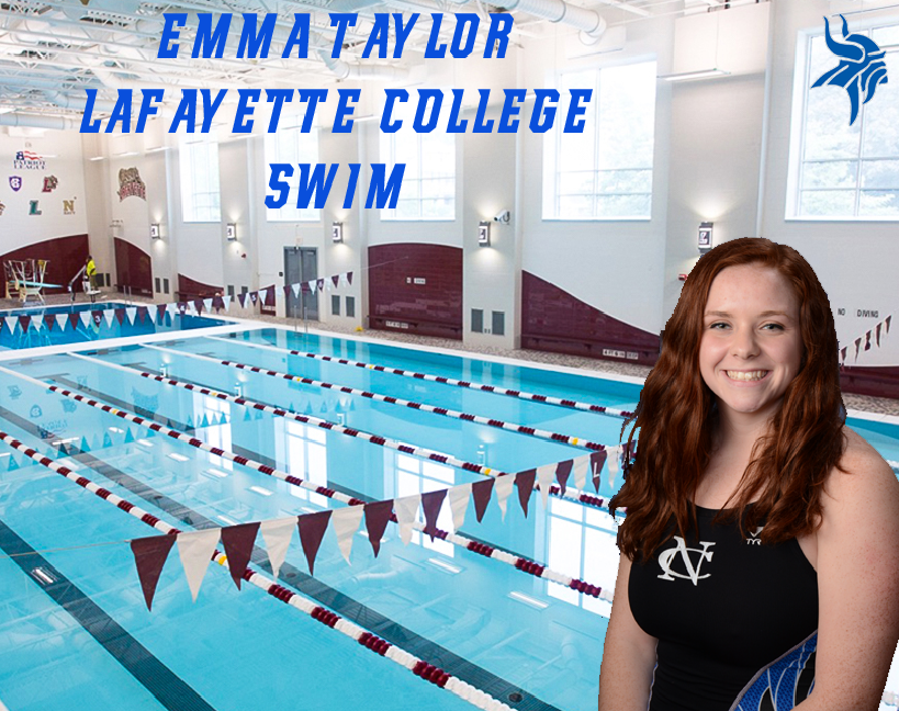 EMMA TAYLOR COMMITS TO ATTEND AND SWIM AT LAFAYETTE COLLEGE!! -
