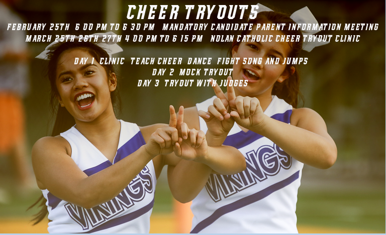 INTERESTED IN JOINING THE NOLAN CATHOLIC CHEER TEAM? - EMAIL COACH LONNQUIST WITH QUESTIONSblonnquist@nchstx.org