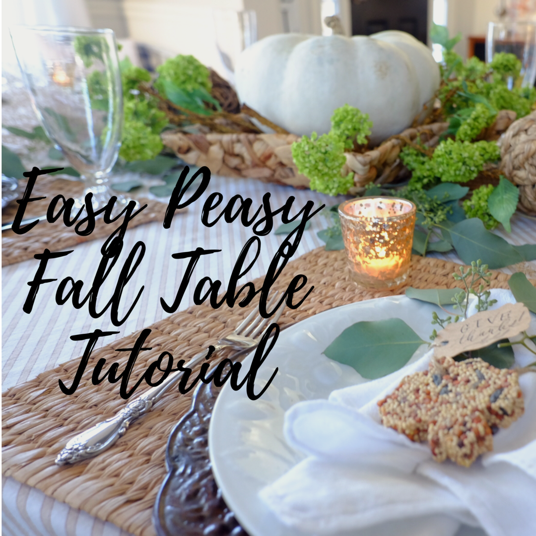 Easy Peasy Fall Table Tutorial 4.png