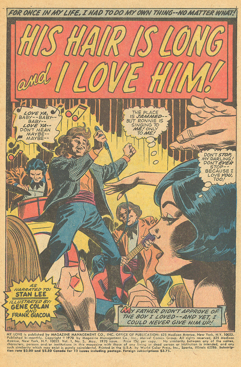 """His Hair is Long and I Love Him!"" from   My Love   #5 (May 1970) by the creative team of Stan Lee, Gene Colan, and Frank Giacoia"