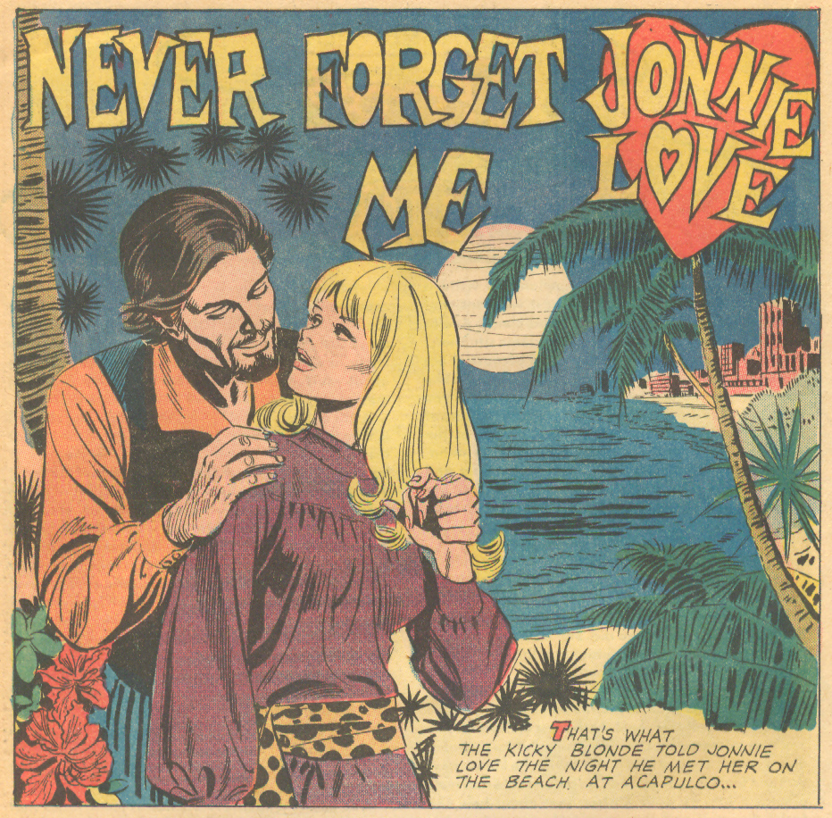 """Never Forget Me Jonnie L♥ve""  Teen-Age Love  #93 (June 1973)"