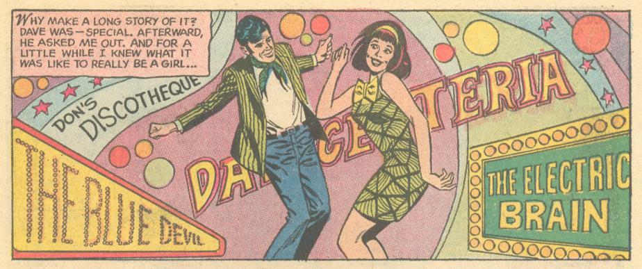 "The Danceteria? The Electric Brain? Can I go on this groovy date too?! ""Choose Between Us!"" Heart Throbs #127 (August/September 1970)"