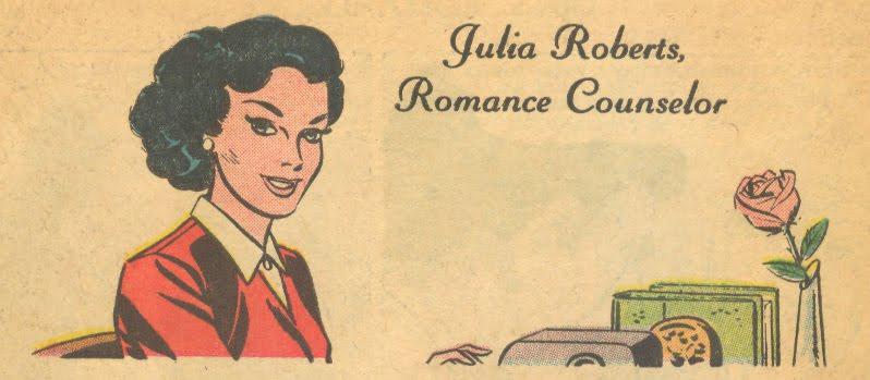 """Julia Roberts """"Julia Roberts, Romance Counselor"""" (circa 1964)"""