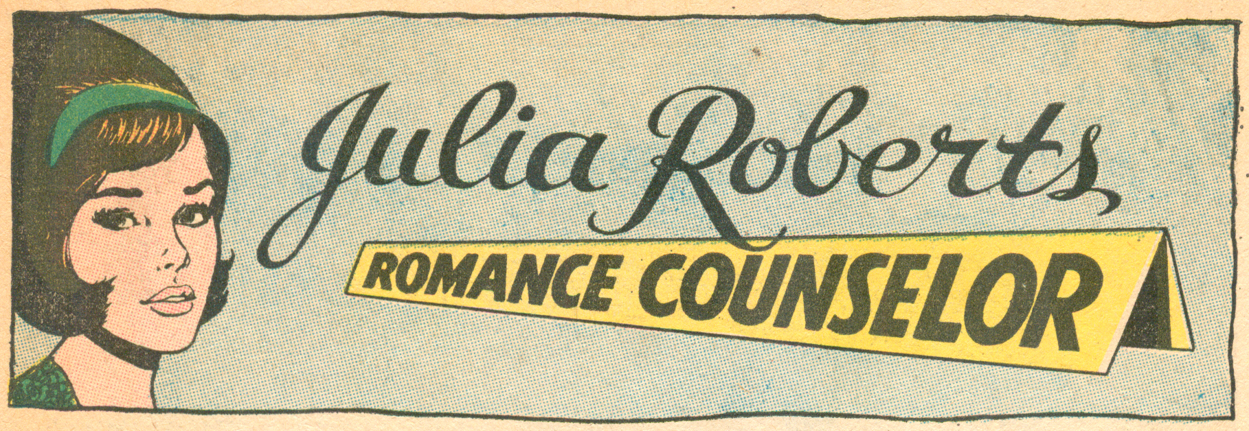 Julia Roberts banner,  Girls'  Romances   #137 (December  1968), DC Comics.