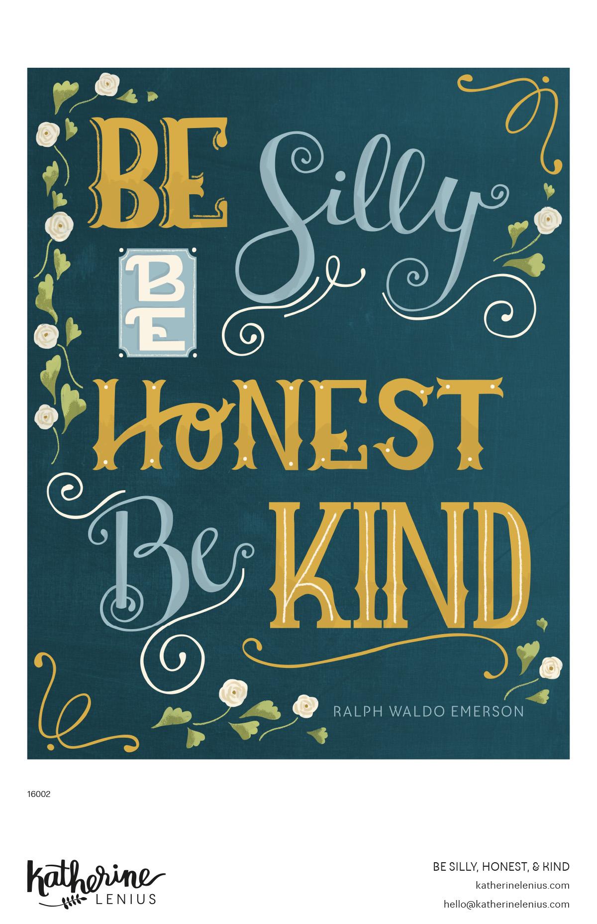 KL_16002_Be Silly Honest Kind copy.jpg