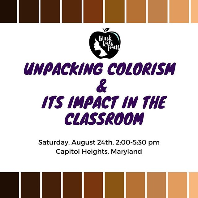 Often in school-based Diversity, Equity, and Inclusion professional development sessions, there is rarely a space for Educators of color to unpack our own beliefs, privileges, and biases. We decided to create our own space to do this critical work.  This session is open to both male and female educators of color who would like to have a safe space to unpack, unlearn, and reflect. This work will be centered on your experiences with Colorism, how it may have impacted your mindset/beliefs, how it shows up within our students and what we can collectively do to dismantle this in the school setting. Note: For those who did not attend session 1, we will provide some pre-work/reading before hand.  High engagement and collaboration are necessary so that we can brainstorm next steps on how to dismantle Colorism in the classroom. Because of the nature of this workshop, we will be starting ON TIME.  Please come ready to do some examining, sharing, reflecting and thinking about how this work can positively impact your students!  Light refreshments and beverages will be served! Event address will be provided upon registration. RSVP via bit.ly/ColorismBGT (also linked in stories)