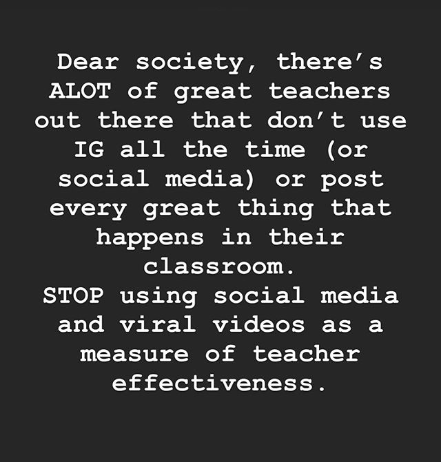 The quality of someone's teaching and their social media/Teachers Pay Teachers status are TWO different things. While those things may create opportunities and require a certain skill set , they don't equate to highly effective teaching.