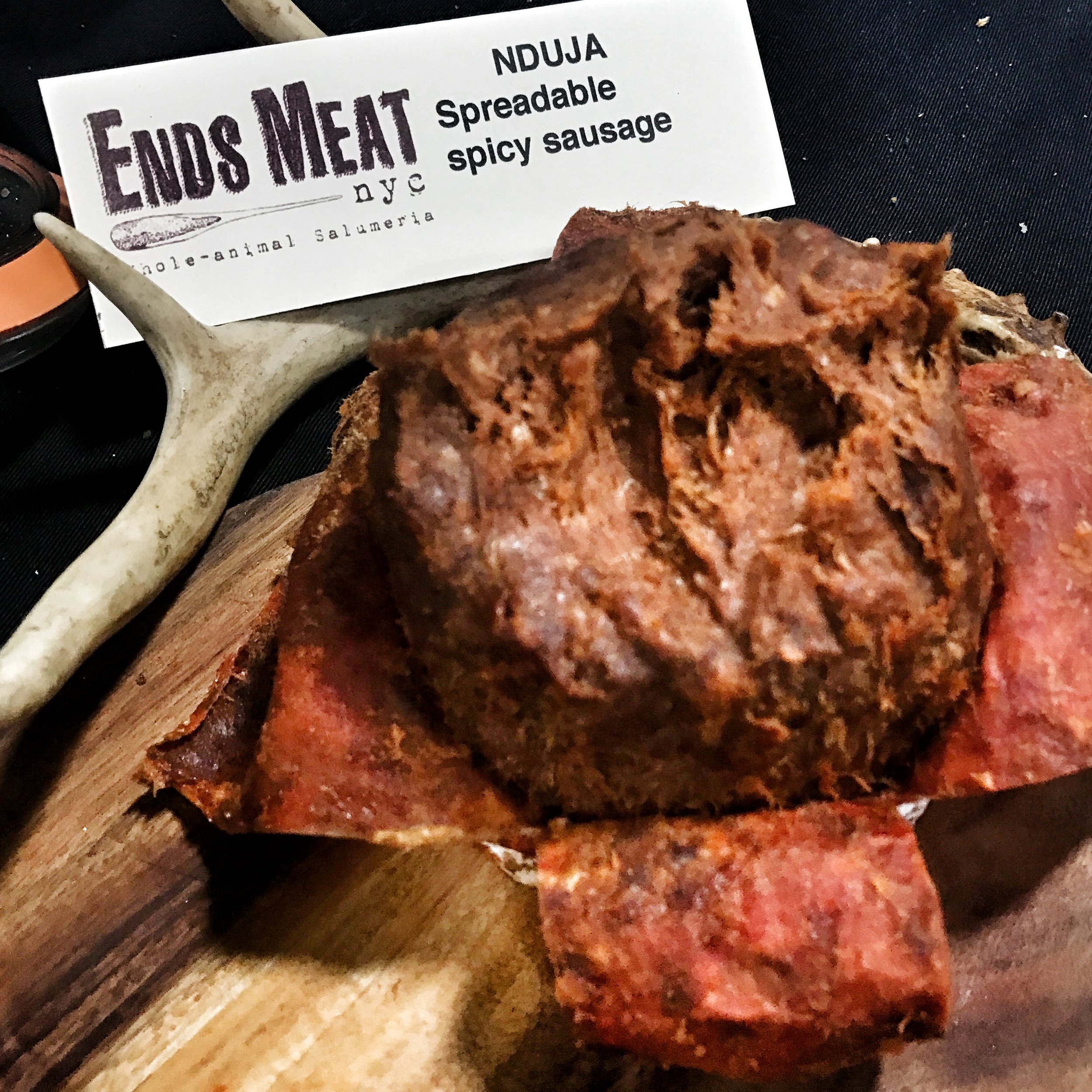 Ends Meat's Nduja - a spicy spreadable salami that will knock your socks off - its one of my personal favorites.