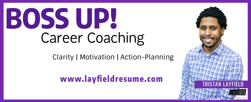 Boss Up Career Coaching Layfield Resume Consulting