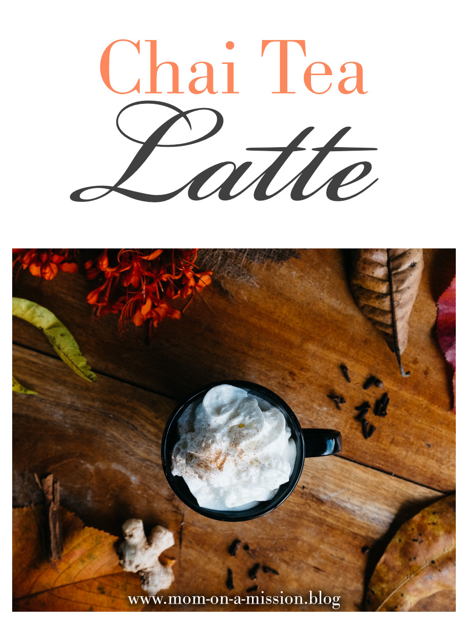 Chai Tea Latte - a simple recipe made from scratch, perfect for fall or winter weather