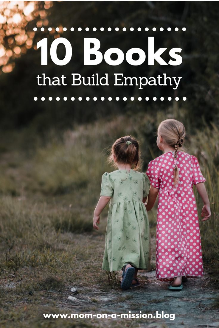 A list of books to help build empathy #momonamissionblog #booklist #empathy