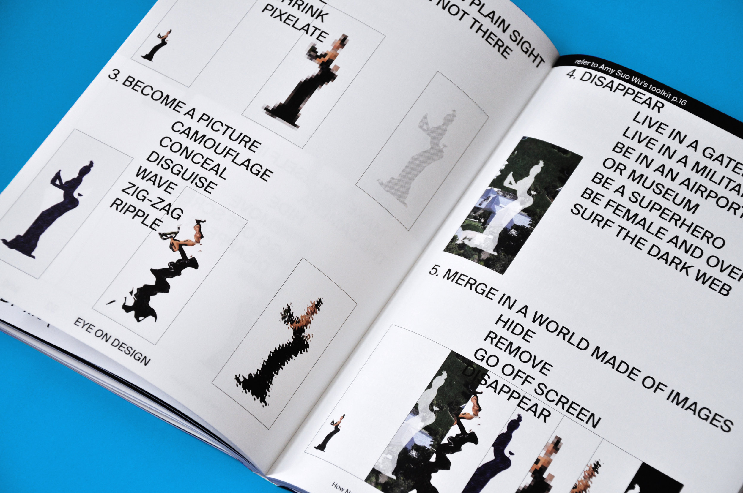 Tribute to  Hito Steyerl  featured in  AIGA Eye on Design 's inaugural issue, invisible - more info  here