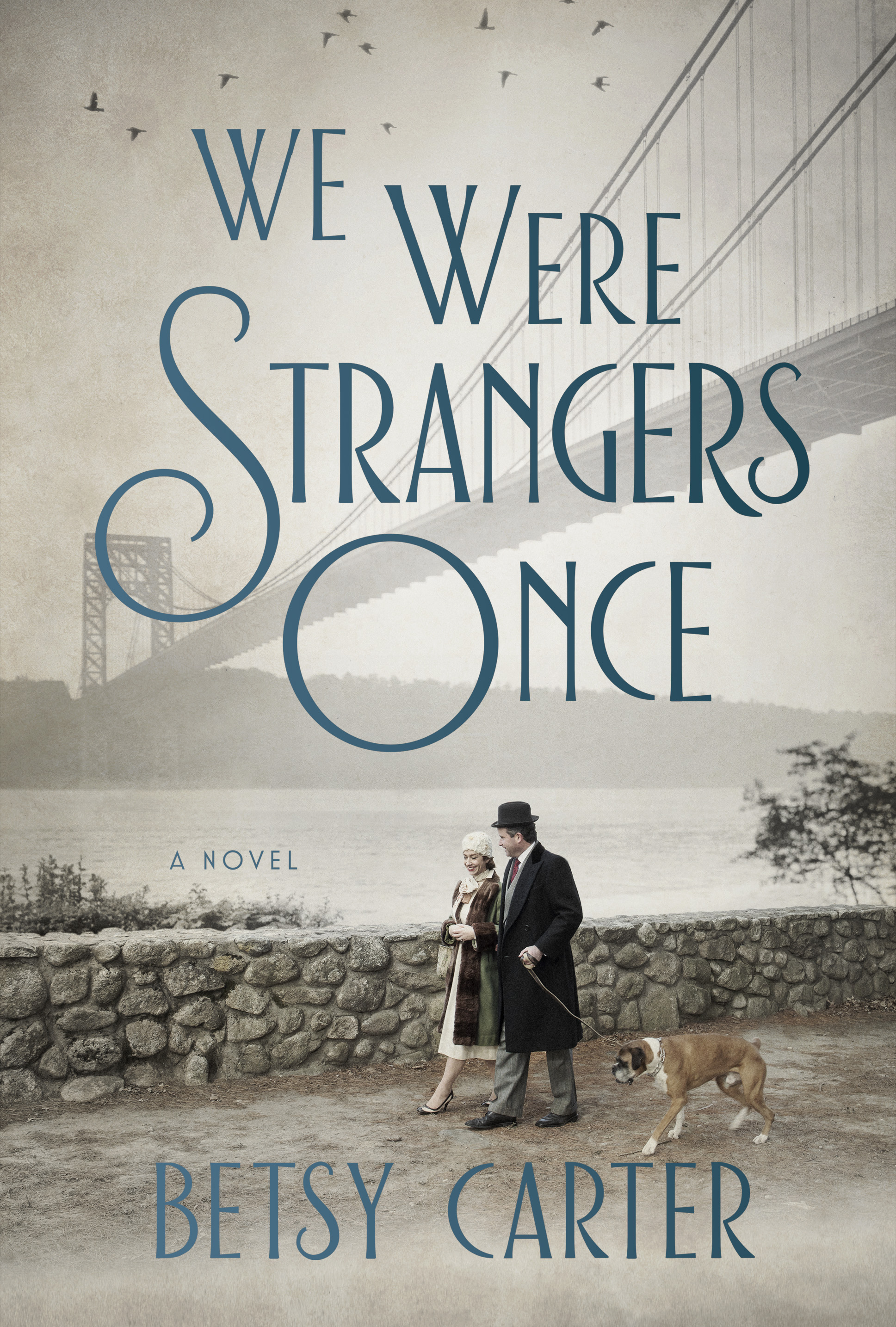 'We Were Strangers Once' By Betsy Carter