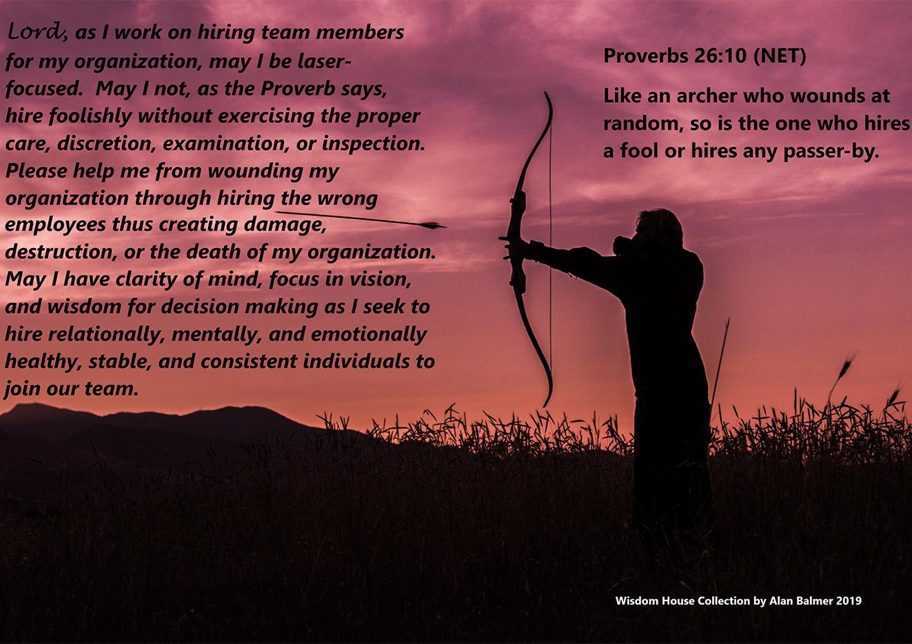 The Hiring Prayer Based on Proverbs 26:10 -