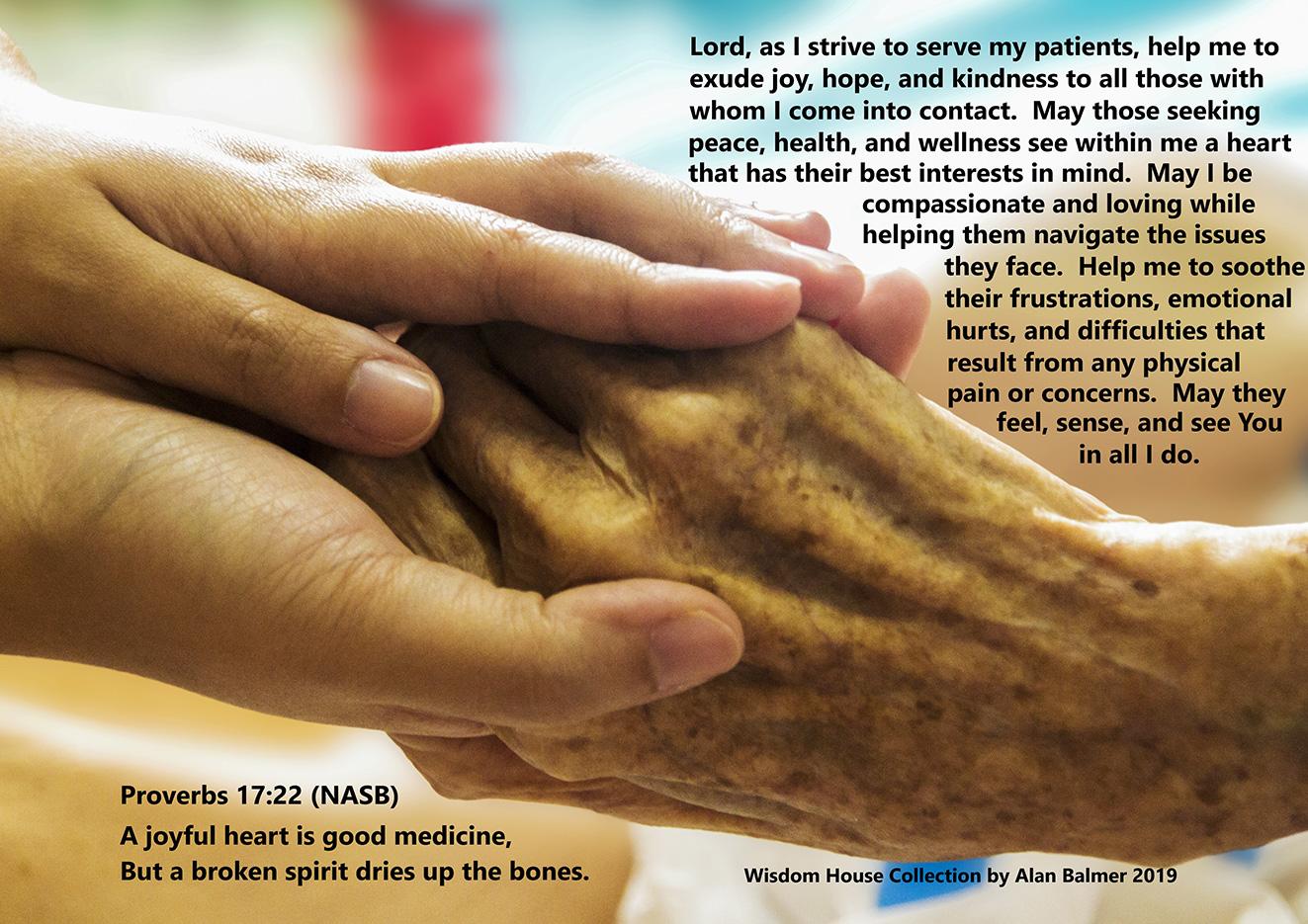 The Health Care Provider Prayer Based on Psalm 17:22 -