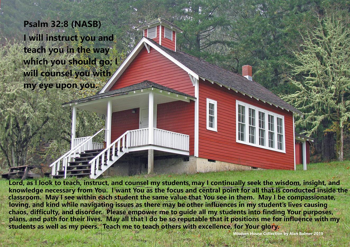 The Teacher's Prayer Based on Psalm 32:8 -