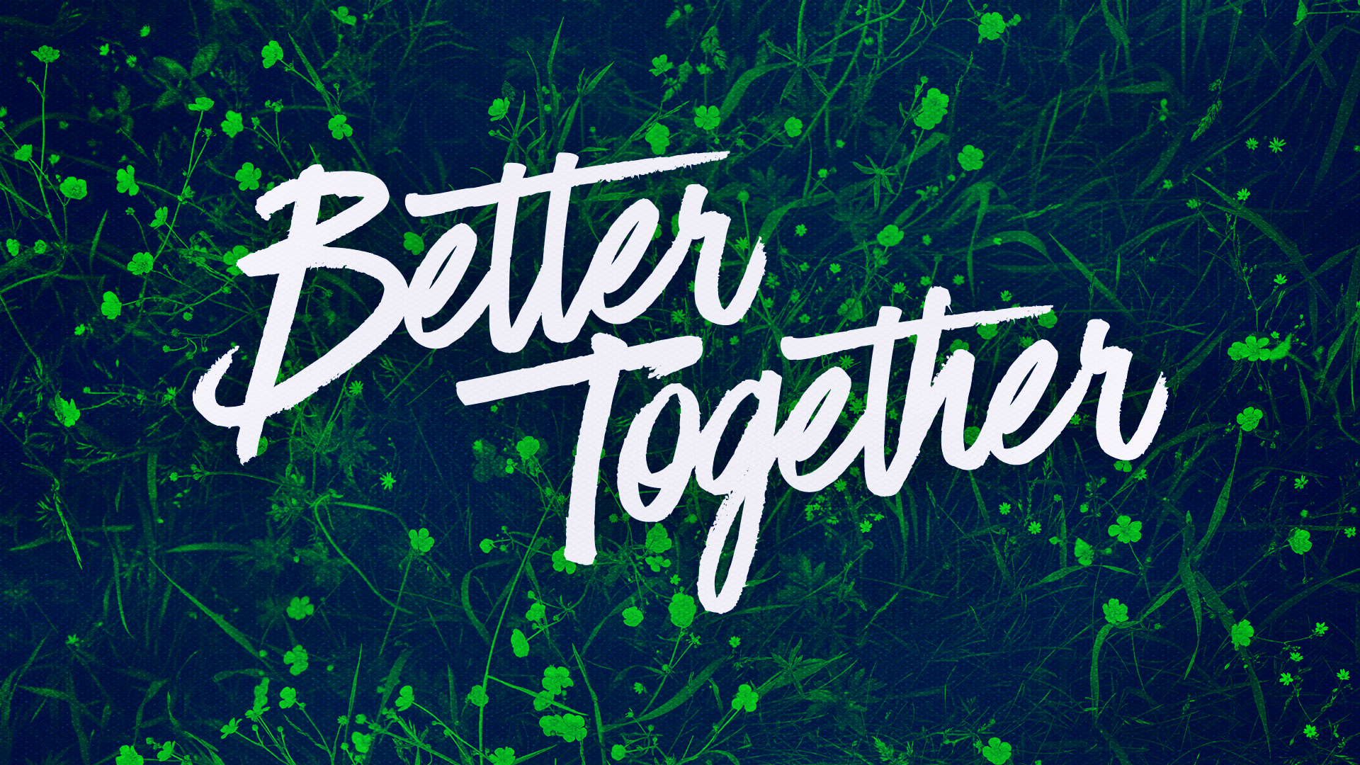 Better Together Growing In Unity-Title.jpg