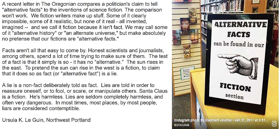 Text source:  Ursula Le Guin on fiction vs. 'alternative facts': Letter to the editor . Image source:  Elephant Journal on Instagram .