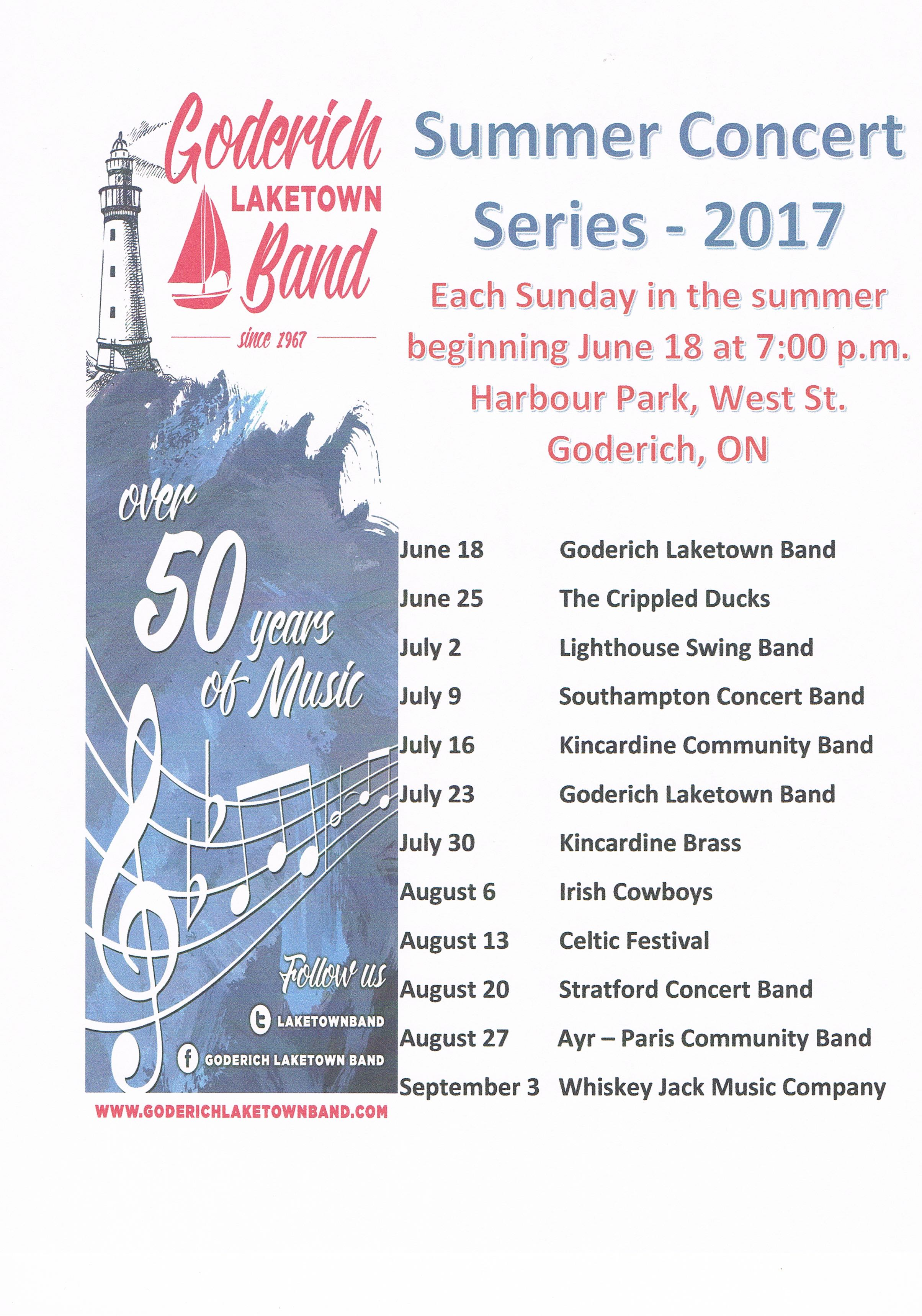 The Goderich Laketown Band is a proud supporter of music in Huron County. Each summer, we put on the Concert in the Park series of live performances by various musical groups at the Harbour Park sound stage. Below is this years summer concert schedule. See you there -