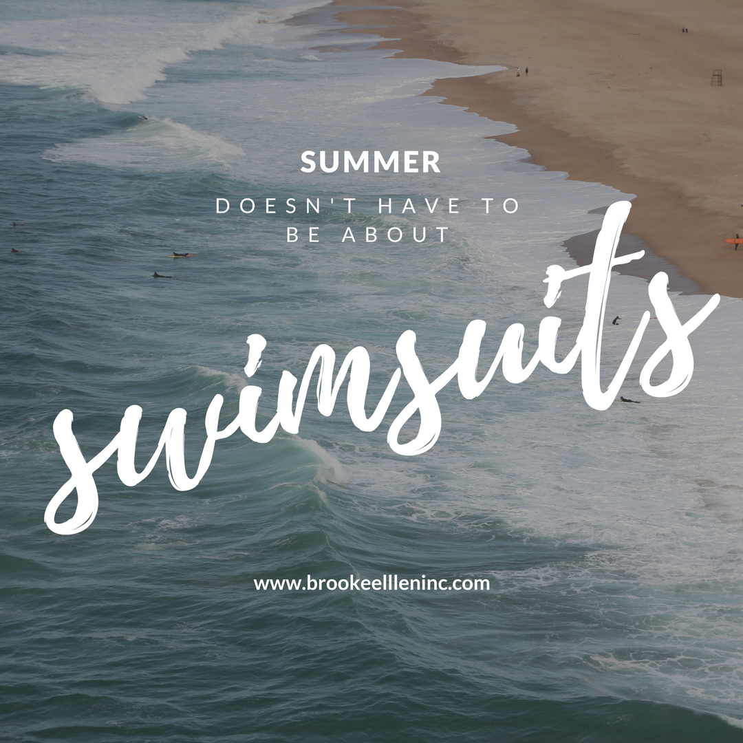Let summer be about summer.