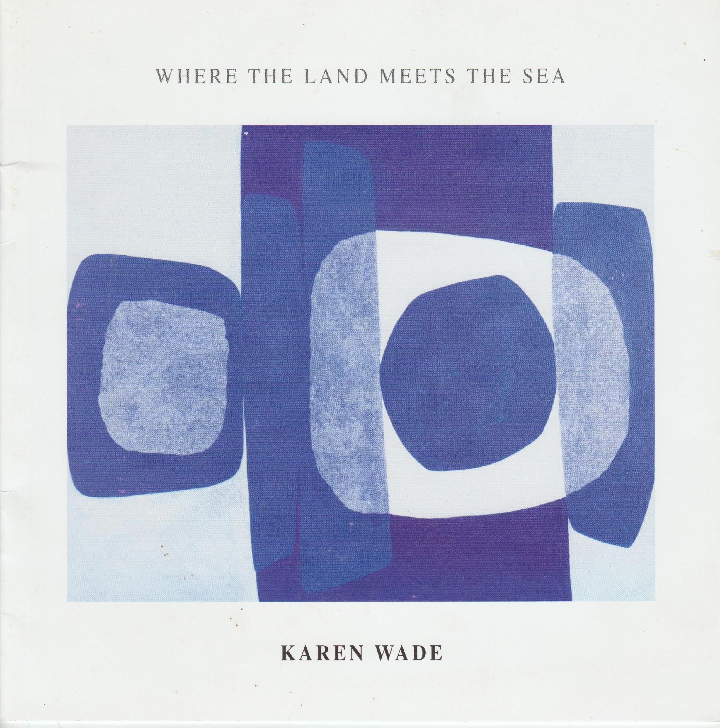 Where the Land Meets the Sea, Burford, 2006
