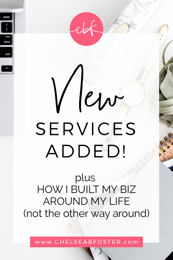 New Services added here at CBF + How I Built My Biz Around My Life (not the other way around)    ChelseaBFoster.com   Design, Education, Coaching, and Consultation for Creative Small Businesses & Solopreneurs