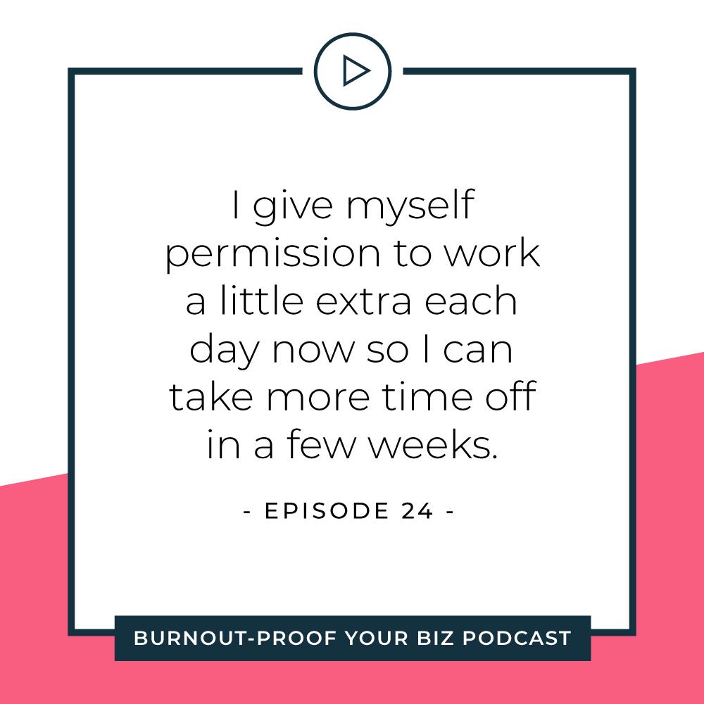 Your Permission Slip | Episode 24 of Burnout-Proof Your Biz with Chelsea B Foster | Listen at www.burnoutproofyourbiz.com.