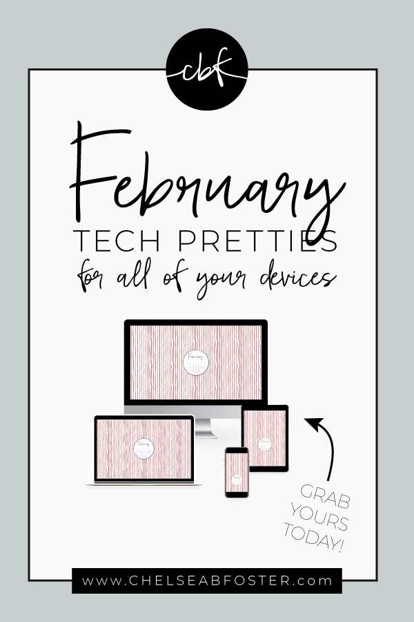 February 2019 Tech Pretties for all your devices - desktop, laptop, mobile phone, and tablet. Download for FREE on ChelseaBFoster.com - Helping creatives feel more organized, serve more clients, and live the life of their dreams through design, education, coaching, & consultation. ||| Wallpaper for your phone | Tech Wallpaper for Creative Entrepreneurs | Computer Wallpaper | Tech background