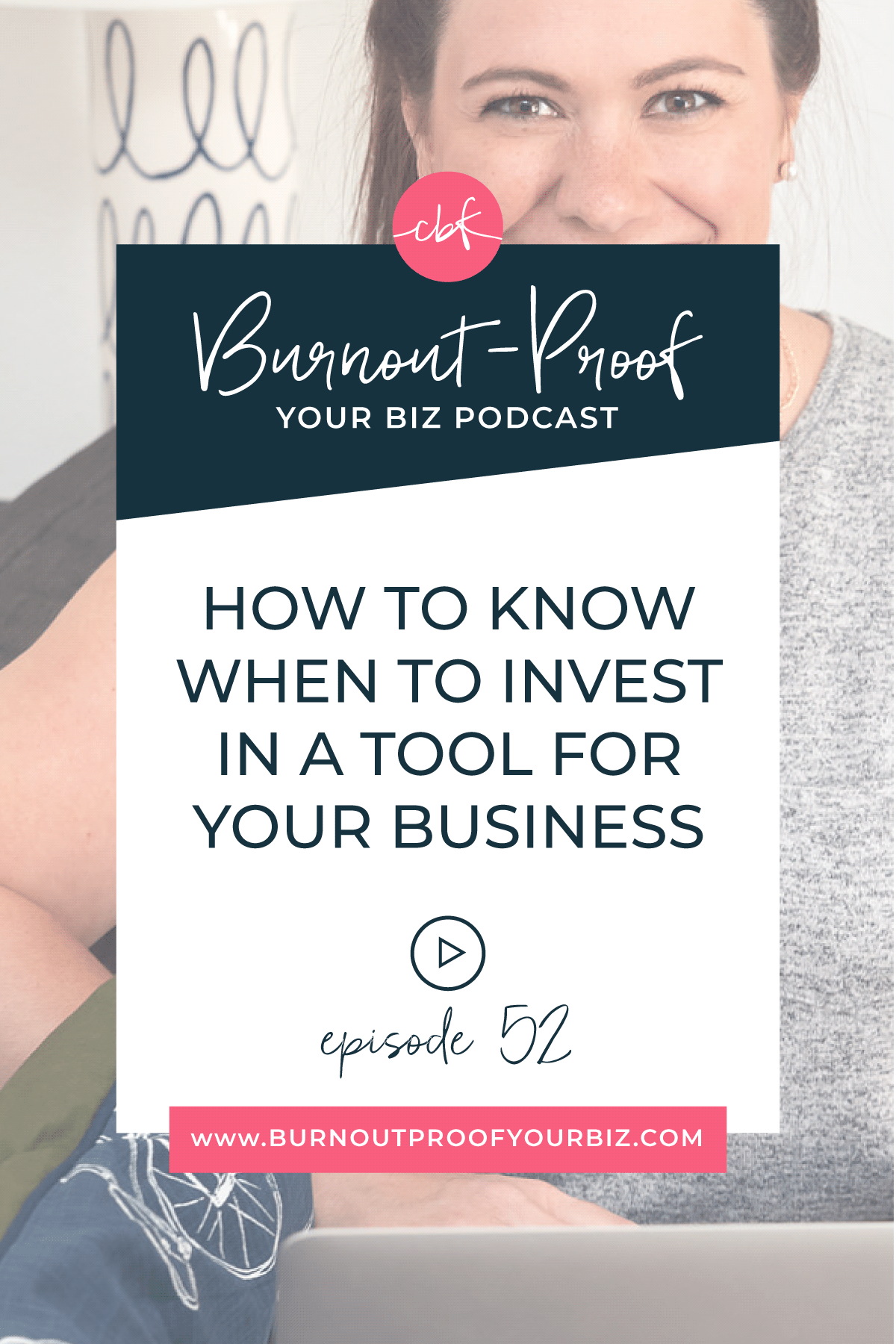 How to Know When To Invest In A Tool For Your Business | Burnout-Proof Your Biz Podcast with Chelsea B Foster | Episode 052 - How to Know When to Invest In a Tool for Your Business | Learn how to run your biz and live your dream life on your own terms without the fear of burnout.  Business Coach | Workflow & Productivity Specialist | Free vs. Paid Apps for Your Business | Free Trials + When to Upgrade | Investing in Your Business | Growth Strategy | Overwhelmed | Stressed-out | Journaling Activity | Creative Entrepreneur | Creative Influencer | Productivity | Dream life | Freedom Lifestyle | Having a business that supports your dream life |