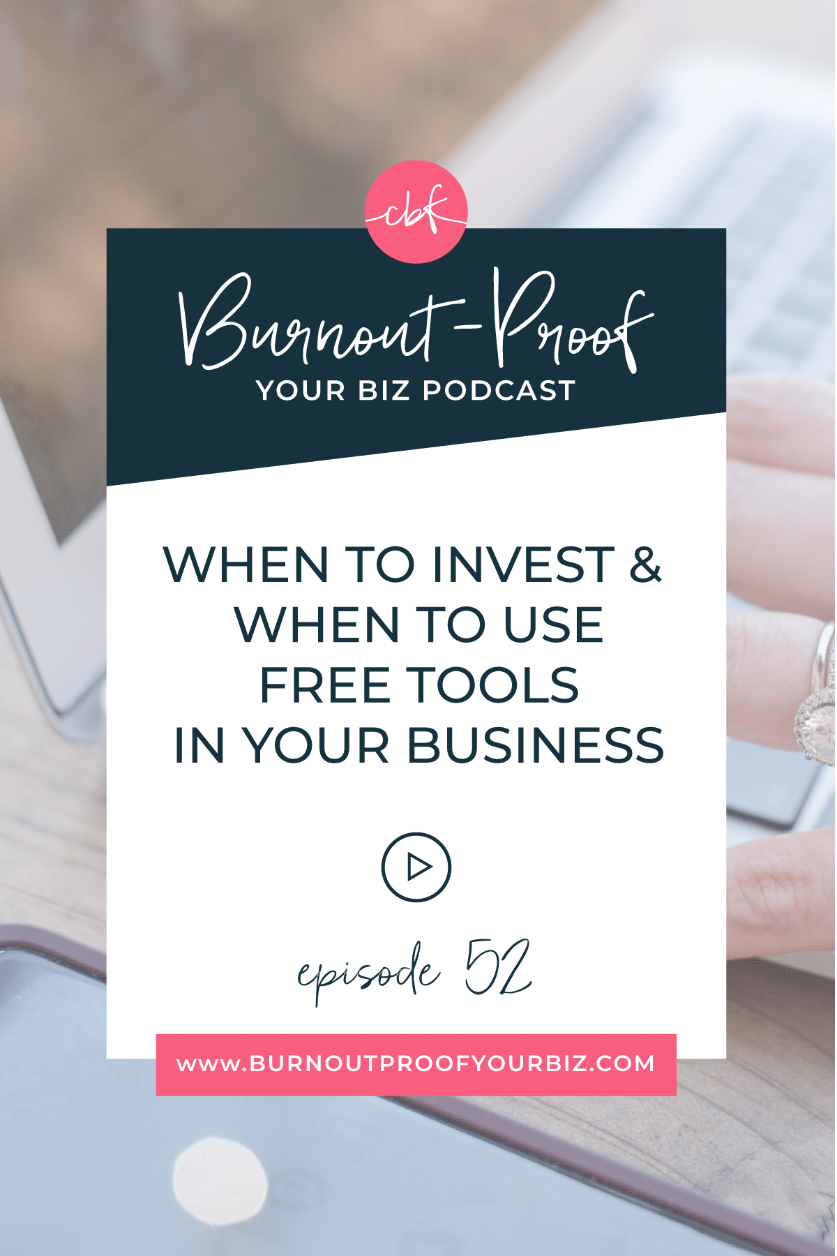 When to Invest In FREE Tools For Your Business | Burnout-Proof Your Biz Podcast with Chelsea B Foster | Episode 052 - How to Know When to Invest In a Tool for Your Business | Learn how to run your biz and live your dream life on your own terms without the fear of burnout.  Business Coach | Workflow & Productivity Specialist | Free vs. Paid Apps for Your Business | Free Trials + When to Upgrade | Investing in Your Business | Growth Strategy | Overwhelmed | Stressed-out | Journaling Activity | Creative Entrepreneur | Creative Influencer | Productivity | Dream life | Freedom Lifestyle | Having a business that supports your dream life |
