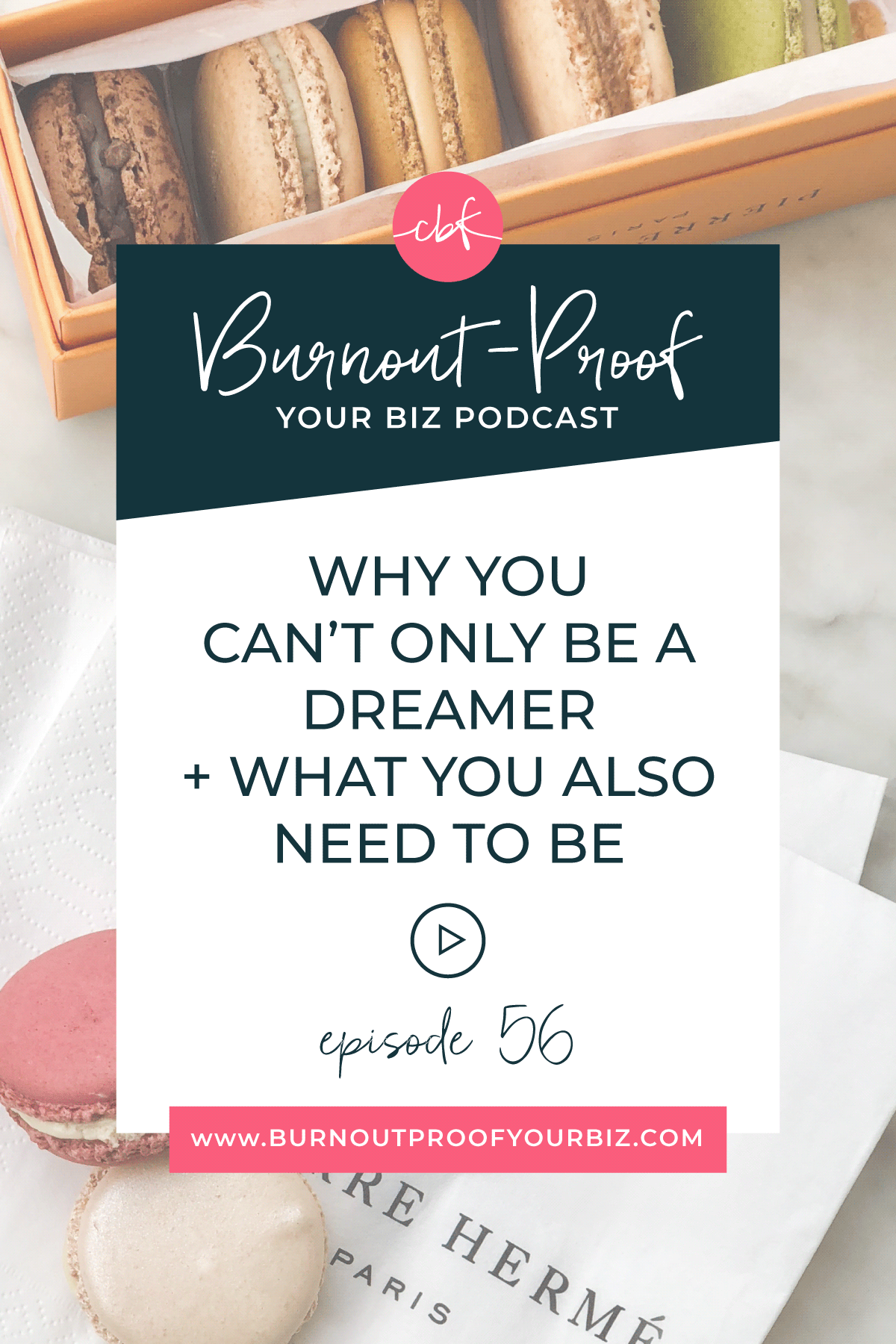 WHY YOU CAN'T ONLY BE A DREAMS + WHAT YOU ALSO NEED TO BE on the Burnout-Proof Your Biz Podcast with Chelsea B Foster | Episode 056 - The Most Important Part of Running Your Own Business | Learn how to run your biz and live your dream life on your own terms without the fear of burnout.  | Business Coach | Workflow & Productivity Specialist | Implementation vs. Hustle | Hustle Mode | How to get out of Hustle Mode | Why Another Course Won't Help | Courses Aren't Helping - Now What | Hold Yourself Accountable | Learn then Take Action | Creative Entrepreneur | Creative Influencer | Productivity | Dream life | Freedom Lifestyle | Having a business that supports your dream life |