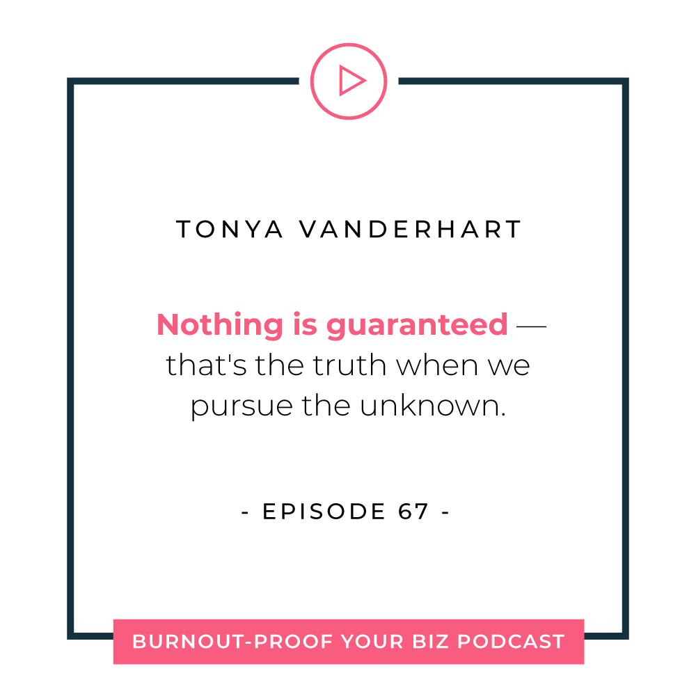 Burnout-Proof Your Biz Podcast with Chelsea B Foster | Episode 067 - Taking Back Your Power to Prepare For Your Next Launch - tips to stay sane, let go of the fear, and shift your energy when launching your next thing with Tonya Vanderhart | Learn how to run your biz and live your dream life on your own terms without the fear of burnout.  |||  BURNOUT-PROOF YOUR BUSINESS PODCAST | WORKFLOW & PRODUCTIVITY SPECIALIST | ALIGNMENT | HOW TO PREPARE FOR YOUR NEXT LAUNCH | LETTING GO OF FEAR | SHIFT YOUR ENERGY | MINDSET MATTERS | TONYA VANDERHART  mindfulness podcast episode, limiting beliefs, how to prepare for your next launch, podcasts for entrepreneurs, what to do if you're feeling stuck on moving forward with a decision for your business, how to combat common fears and objectives, getting to the root of the limiting belief or fears, importance of having an accountability coach, tips on getting to that next level identity, working through resistance when it comes to building a team, core values, mission statements, alignment, visualization