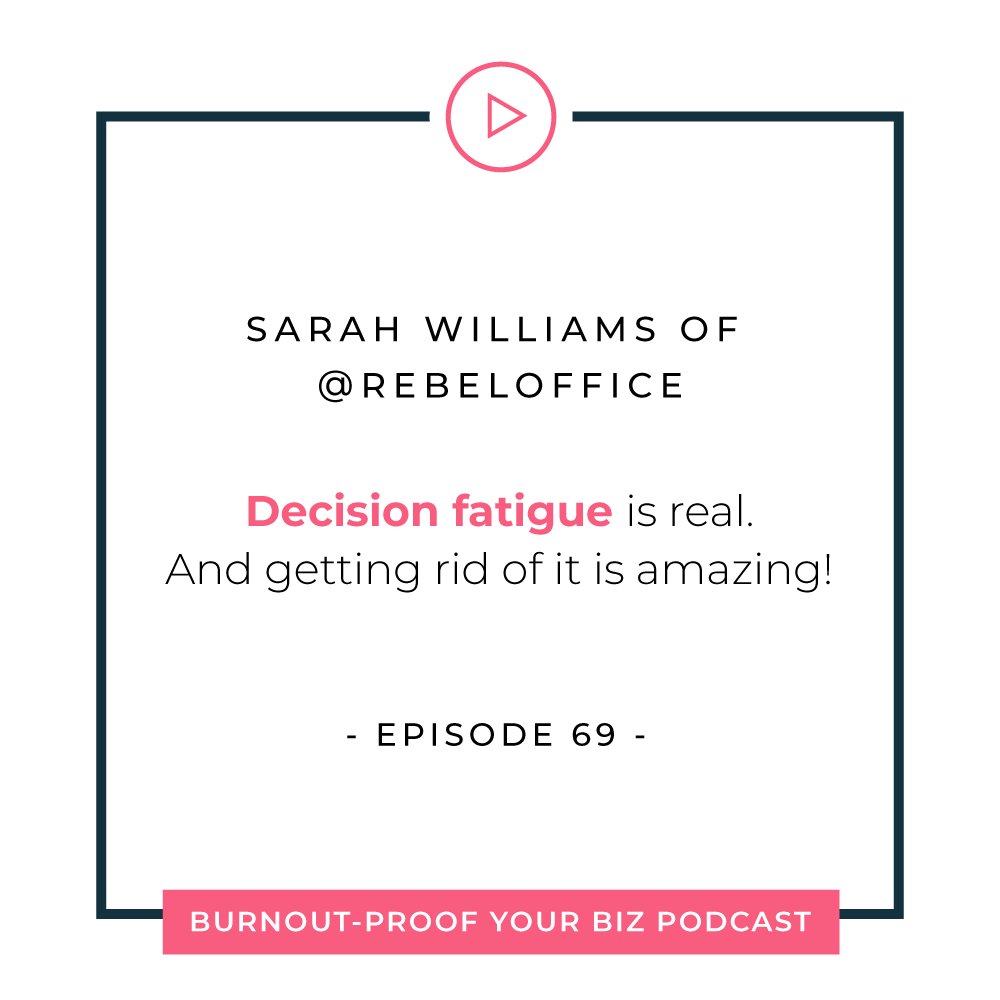 Burnout-Proof Your Biz Podcast with Chelsea B Foster | Episode 069 - Enriching your life and business with systems and workflows with Sarah Williams of Rebel Office | Learn how to run your biz and live your dream life on your own terms without the fear of burnout.  |||  BURNOUT-PROOF YOUR BUSINESS PODCAST | WORKFLOW & PRODUCTIVITY SPECIALIST | GO-TO SYSTEMS FOR ENTREPRENEURS | BEST WORKFLOWS FOR ENTREPRENEURS | BALANCING BUSINESS & LIFESTYLE | ENRICH YOUR LIFE | HOW TO RUN A MORE EFFICIENT BUSINESS | THE ART OF GIVING & RECEIVING | SARAH WILLIAMS | REBEL OFFICE  best systems for small business owners, go-to workflows for entrepreneurs, go-to systems to run your business properly, workflows for small business owners, systems for entrepreneurs, finding the healthy balance between business and lifestyle, gratitude, being present, ways to receive more, how to run a more efficient business, the art of giving and receiving, personal development, mindfulness, mindset, systems and workflows to make running your business easier