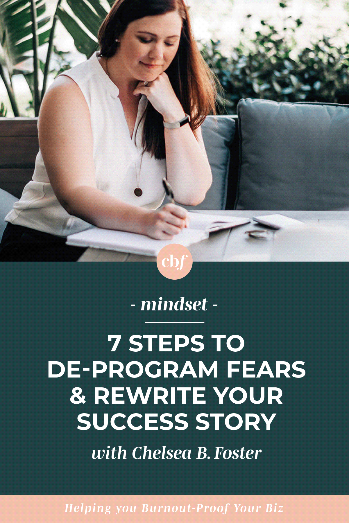 Burnout-Proof Your Biz with Chelsea B Foster | 7 Steps to De-Program Your Fears & Rewrite Your Success Story