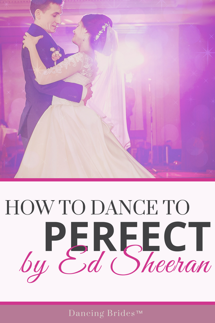 First Dance Wedding Songs: How To Dance To Perfect | By Ed