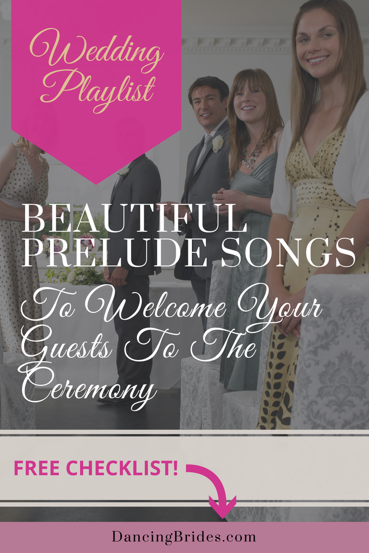 Beautiful Prelude Songs To Welcome Your Guests To The Ceremony