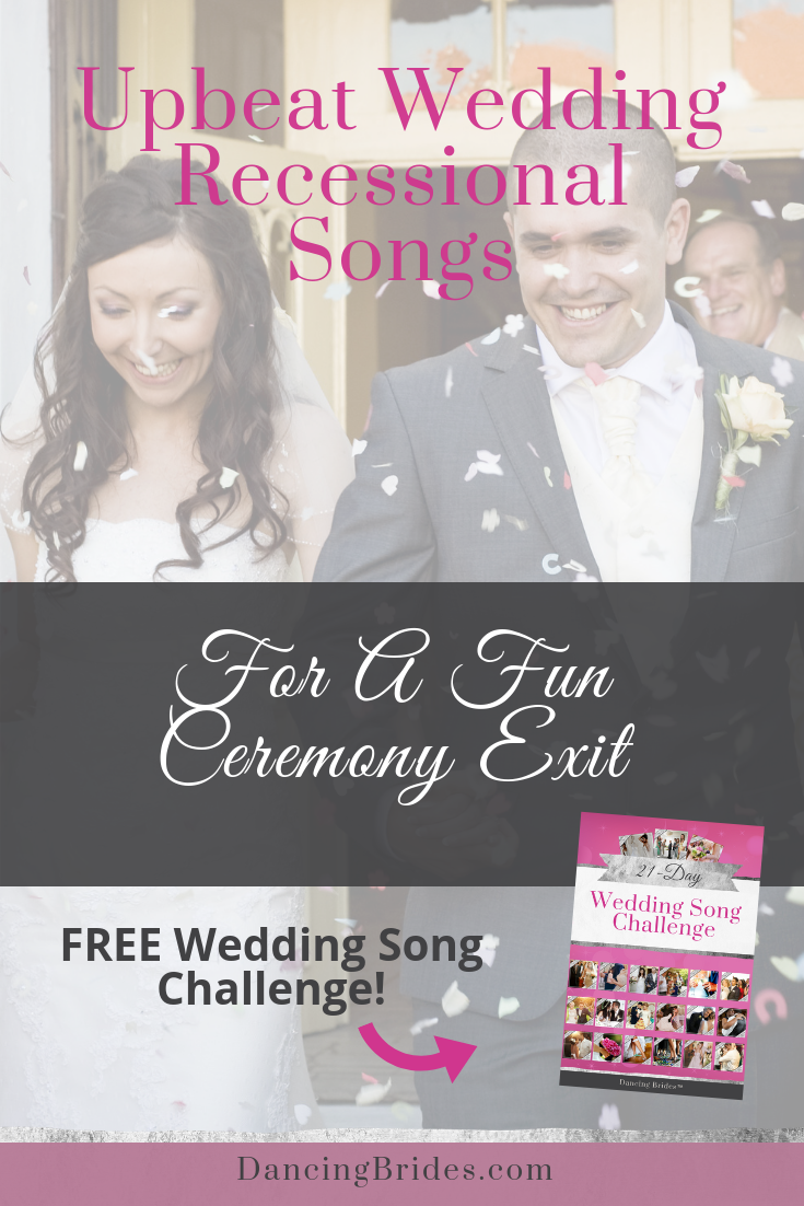 Wedding Recessional Songs 2017.Upbeat Recessional Songs For A Fun Wedding Ceremony Exit Dancing