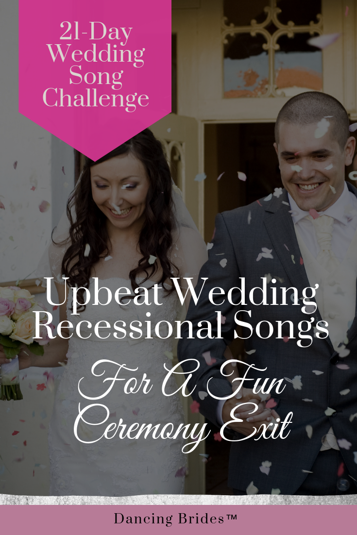 Wedding Exit Songs.Upbeat Recessional Songs For A Fun Wedding Ceremony Exit Dancing