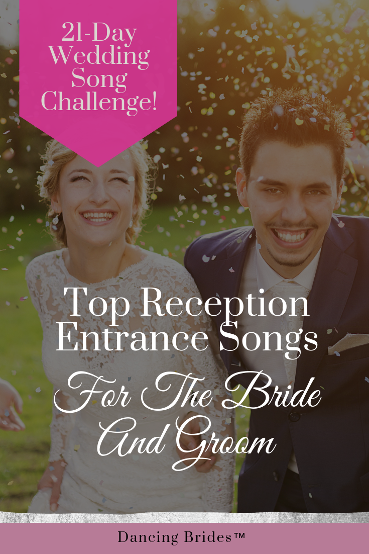 Top Reception Entrance Songs For The Bride And Groom