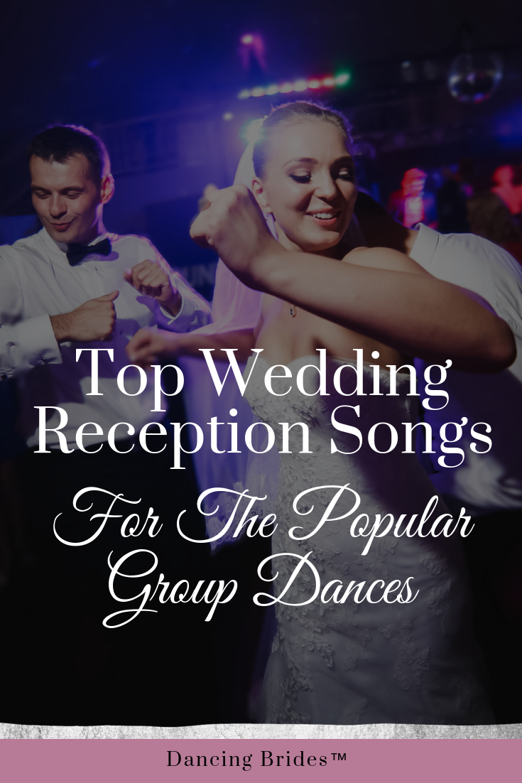 Top Wedding Reception Songs For The Popular Group Dances