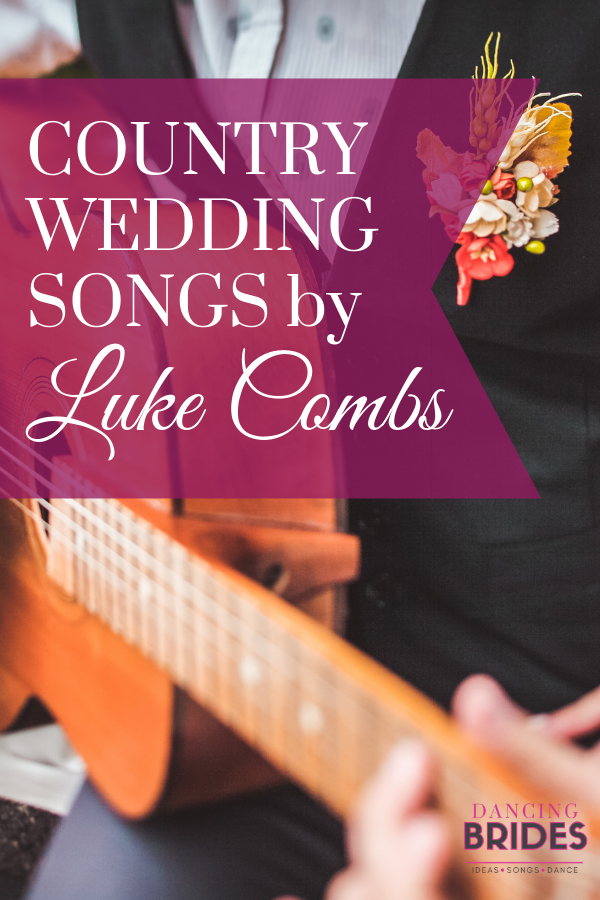 Looking for country wedding songs for every moment of your big day?  Listen to these perfect songs by Luke Combs (include free wedding song checklist!) at dancingbrides.com