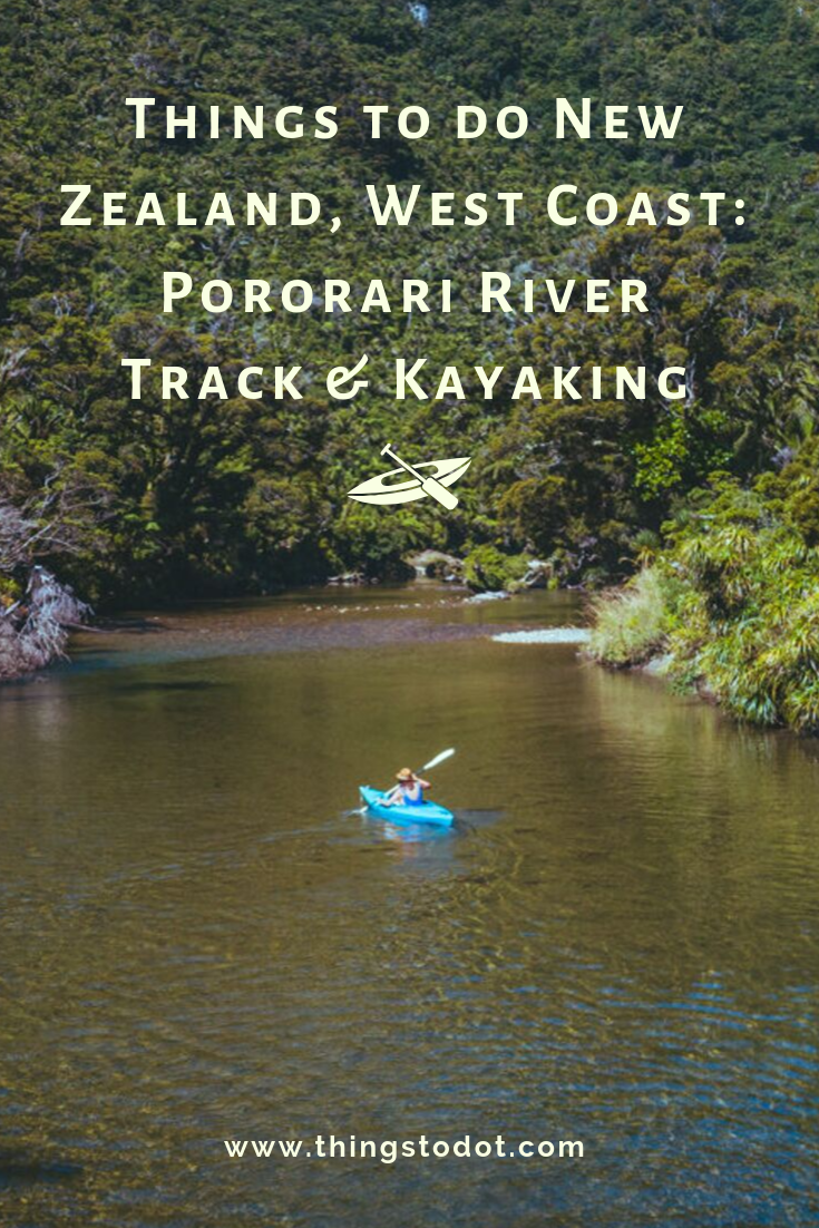 Things to do New Zealand West Coast_ Pororari River Track & Kayaking (1).png