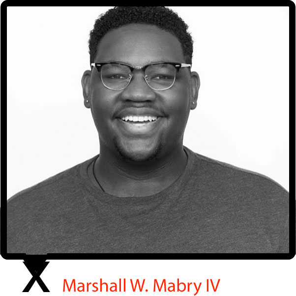 Marshall W. Mabry IV  is a singer, writer, actor and creator of mwmiv speaks, a digital platform dedicated to nurturing and cultivating the voices of young performers. His credits include Li'l Abner, Les Miserables, Godspell, Once on this Island, Ragtime, 35th Annual NY POPS Gala honoring Alan Menken at Carnegie Hall and a series of August Wilson plays. He's forever thankful to his family and mentors for teaching him these three things to remember: lead in love, lead in service and listen.
