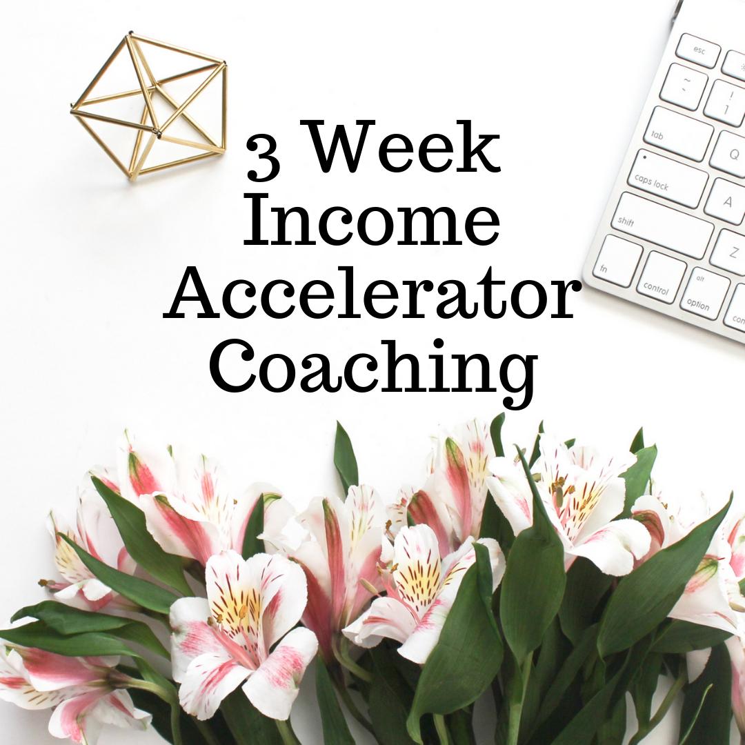 3 Week Income Accelerator Coaching.png