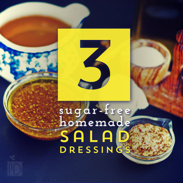 Three Sugar Free Homemade Salad Dressings Independent