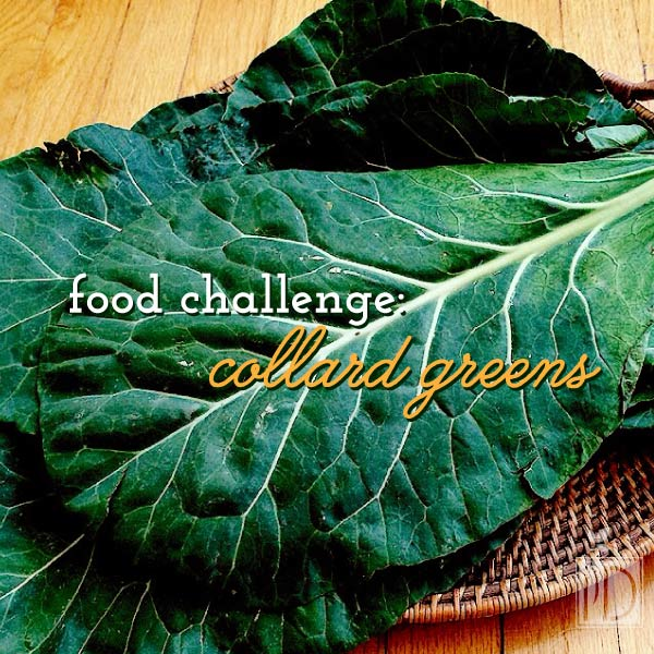 Food Challenge: Collard Greens