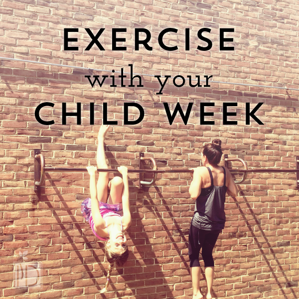 Ideas on how to exercise with your child.